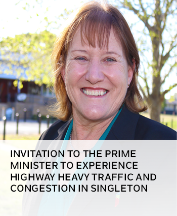 Invitation to the Prime Minister to experience highway heavy traffic and congestion in Singleton