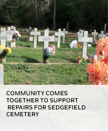 COMMUNITY COMES TOGETHER TO SUPPORT REPAIRS FOR SEDGEFIELD CEMETERY