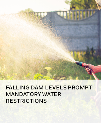 FALLING DAM LEVELS PROMPT MANDATORY WATER RESTRICTIONS