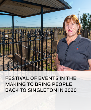FESTIVAL OF EVENTS IN THE MAKING TO BRING PEOPLE BACK TO SINGLETON IN 2020