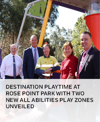 Destination playtime at Rose Point Park with two new all abilities play zones unveiled