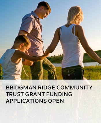 Bridgman Ridge Community Trust applications now open