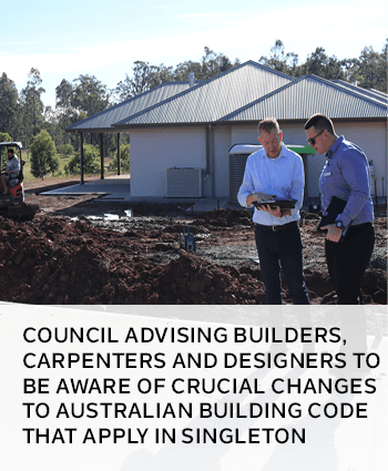 Council advising builders, carpenters and designers to be aware of crucial changes to Australian Bui