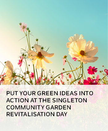 Put your green ideas into action at the Singleton Community Garden Revitalisation Day