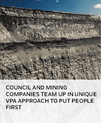 Council and mining companies combine with unique vpa to put people first