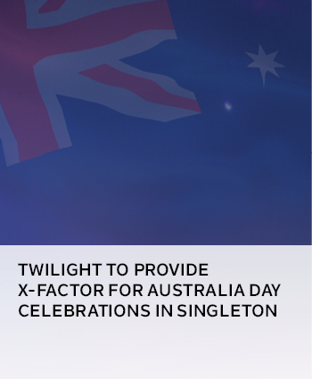 Twilight to provide x-factor for Australia Day celebrations in Singleton