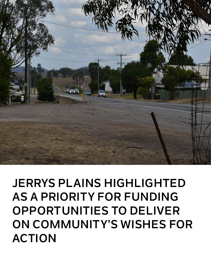 Jerrys Plains highlighted as a priority for funding opportunities to deliver on communitys wishes fo