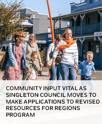 Community input vital as Singleton Council moves to make applications to revised Resources for Regio