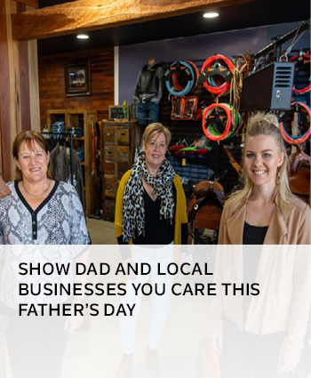 Show Dad and local businesses you care this Fathers Day