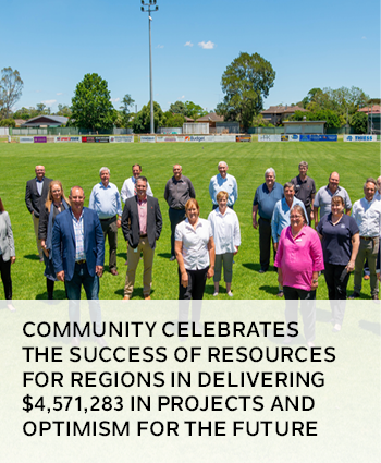 Community celebrates the success of Resources for Regions in delivering 4,571,283 in projects and op
