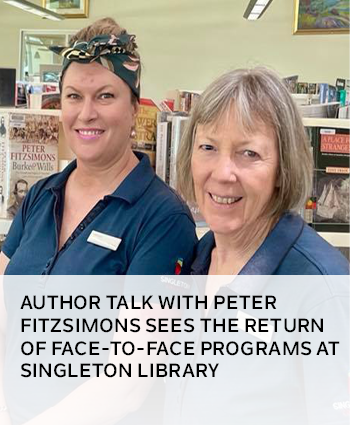 Author talk with Peter Fitzsimons sees the return of face-to-face programs at Singleton Library