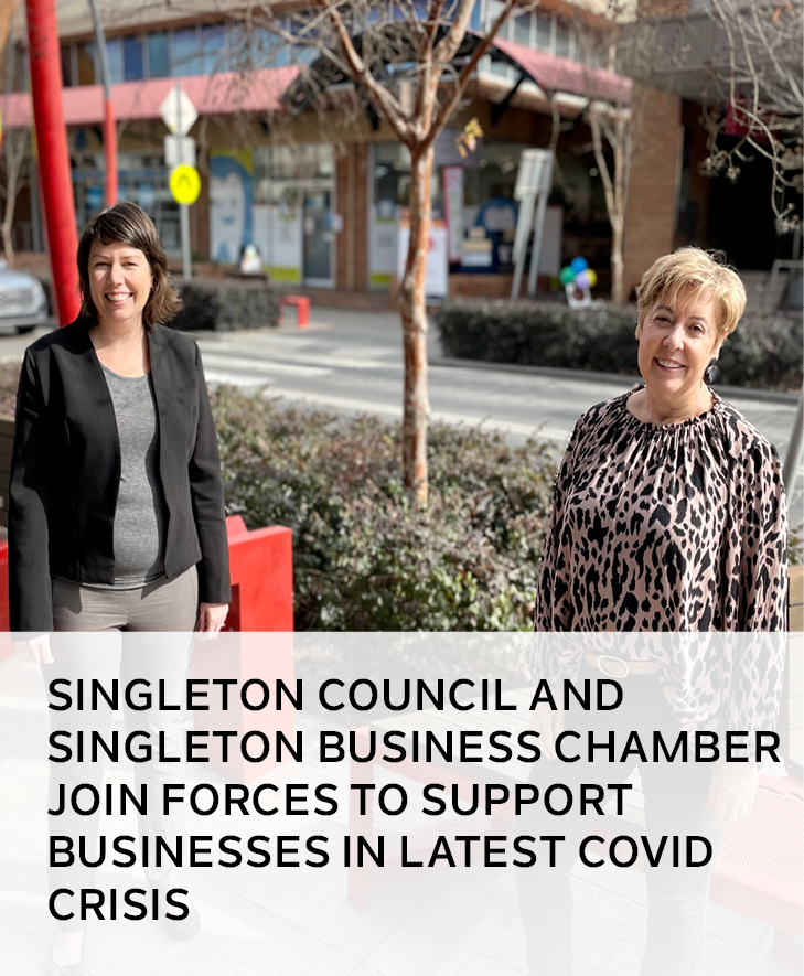 Singleton Council and Singleton Business Chamber join forces to support businesses in latest COVID c
